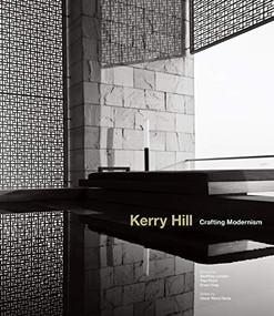 Kerry Hill (Crafting Modernism) by Geoffrey London, Paul Finch, Oscar Riera Ojeda, 9789881512598