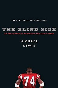 The Blind Side (Evolution of a Game) by Michael Lewis, 9780393061239