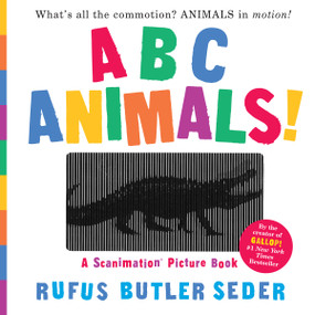 ABC Animals!: A Scanimation Picture Book by Rufus Butler Seder, 9780761177821