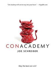 Con Academy by Joe Schreiber, 9780544813557