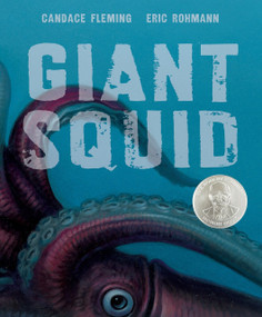 Giant Squid by Eric Rohmann, Candace Fleming, 9781596435995