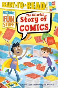 The Colorful Story of Comics - 9781481471459 by Patricia Lakin, Rob McClurkan, 9781481471459