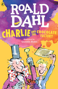 Charlie and the Chocolate Factory - 9780142410318 by Roald Dahl, Quentin Blake, 9780142410318
