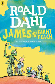 James and the Giant Peach by Roald Dahl, Quentin Blake, 9780142410363