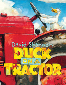 Duck on a Tractor by David Shannon, David Shannon, 9780545619417