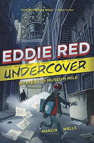Eddie Red Undercover: Mystery on Museum Mile - 9780544439405 by Marcia Wells, Marcos Calo, 9780544439405