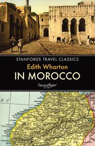 In Morocco by Edith Wharton, 9781909612594