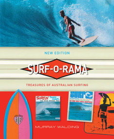 Surf-o-rama (New Edition) (Treasures of Australian Surfing) by Murray Walding, 9780522869972