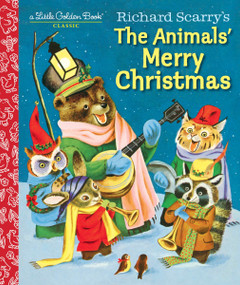 Richard Scarry's The Animals' Merry Christmas by Kathryn Jackson, Richard Scarry, 9781101938423