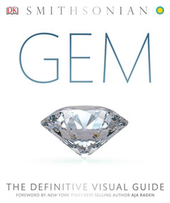 Gem (The Definitive Visual Guide) by DK, Aja Raden, 9781465453563