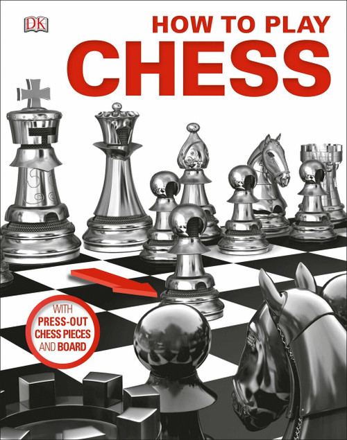 How to Play Chess by DK, 9781465457677