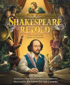 Shakespeare Retold by E. Nesbit, Antonio Javier Caparo, 9780062404534