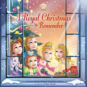 A Royal Christmas to Remember by Jeanna Young, Jacqueline Kinney Johnson, Omar Aranda, 9780310748021