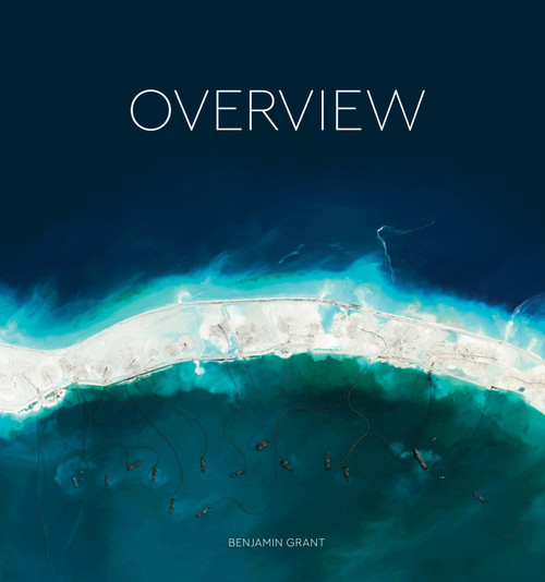 Overview (A New Perspective of Earth) by Benjamin Grant, 9780399578656