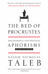 The Bed of Procrustes (Philosophical and Practical Aphorisms) - 9780812982404 by Nassim Nicholas Taleb, 9780812982404
