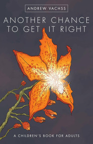 Another Chance to Get It Right Fourth Edition by Andrew Vachss, Geof Darrow, 9781506702575