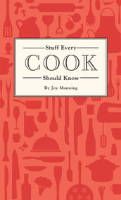 Stuff Every Cook Should Know (Miniature Edition) by Joy Manning, 9781594749360