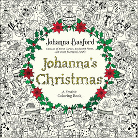 Johanna's Christmas (A Festive Coloring Book for Adults) by Johanna Basford, 9780143129301