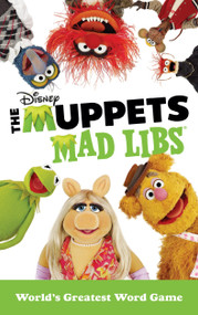 The Muppets Mad Libs (World's Greatest Word Game) by Kendra Levin, 9780399542749