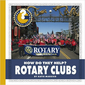 Rotary Clubs - 9781634712514 by Katie Marsico, 9781634712514