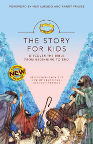 NIrV The Story for Kids, Paperback (Discover the Bible from Beginning to End) by Max Lucado, Randy Frazee, 9780310759645