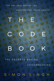 The Code Book: The Secrets Behind Codebreaking by Simon Singh, 9780385730624