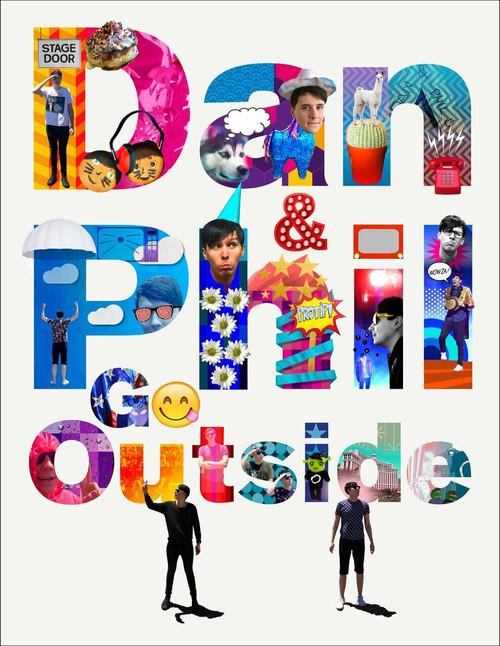 Dan and Phil Go Outside by Dan Howell, Phil Lester, 9781524701451