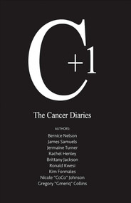 The Cancer Diaries (C+1) by Bernice Nelson, 9781483578194