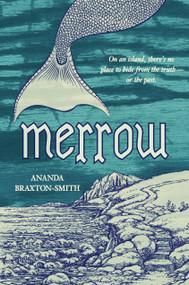 Merrow by Ananda Braxton-Smith, 9780763679248