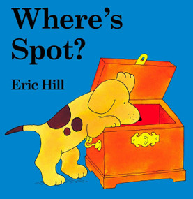 Where's Spot? by Eric Hill, Eric Hill, 9780399240461