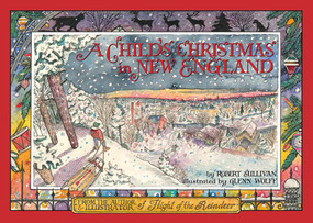 A Child's Christmas in New England by Glenn Wolff, Robert Sullivan, 9781593731519
