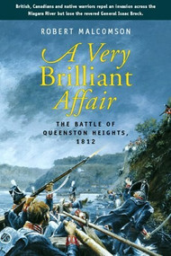 A Very Brilliant Affair (The Battle of Queenston Heights, 1812) by Robert Malcomson, 9781896941462