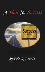 A Plan for Success by Eric Levels, 9781631929267