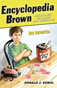 Encyclopedia Brown, Boy Detective by Donald J. Sobol, 9780142408889