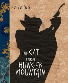 The Cat From Hunger Mountain by Ed Young, Ed Young, 9780399172786