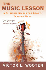 The Music Lesson (A Spiritual Search for Growth Through Music) by Victor L. Wooten, 9780425220931