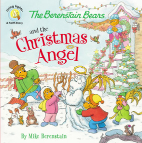 The Berenstain Bears and the Christmas Angel by Mike Berenstain, 9780310749240