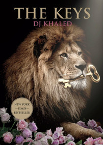 The Keys (A Memoir) by DJ Khaled, 9780451497574