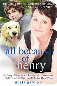 All Because Of Henry by Nuala Gardner, 9781845027070