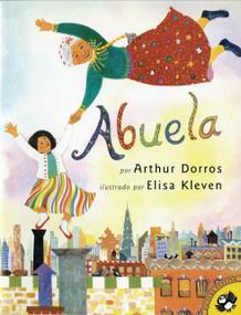 Abuela (Spanish Edition) by Arthur Dorros, Sandra Marulanda Dorros, 9780140562262