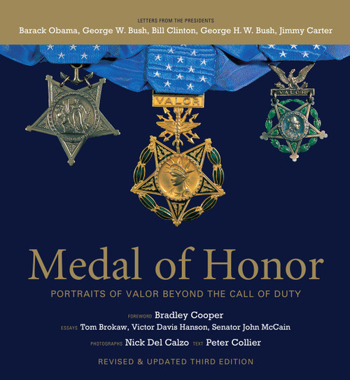 Medal of Honor, Revised & Updated Third Edition (Portraits of Valor Beyond the Call of Duty) by Peter Collier, Nick Del Calzo, 9781579657468
