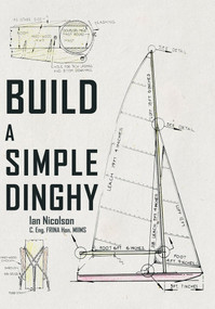Build a Simple Dinghy by Ian Nicolson, 9781445651545