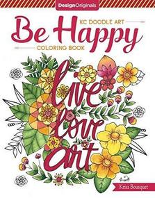 KC Doodle Art Be Happy Coloring Book by Krisa Bousquet, 9781497202832