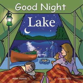 Good Night Lake by Adam Gamble, Cooper Kelly, 9781602190283
