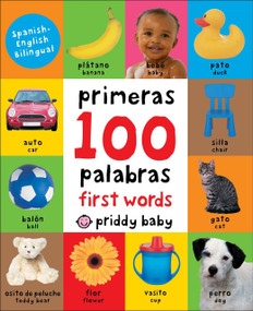 First 100 Padded: First 100 Words Bilingual by Roger Priddy, 9780312522865
