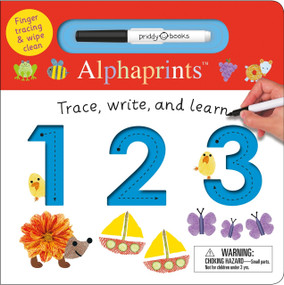 Alphaprints: Trace, Write, and Learn 123 by Roger Priddy, 9780312521516
