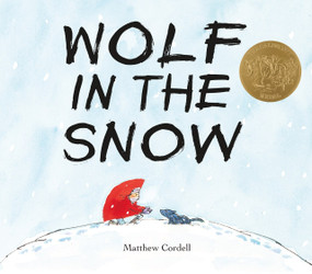 Wolf in the Snow by Matthew Cordell, 9781250076366