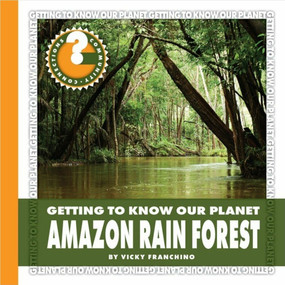 Amazon Rain Forest - 9781634706339 by Vicky Franchino, 9781634706339