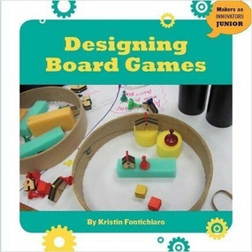 Designing Board Games - 9781634723206 by Kristin Fontichiaro, 9781634723206