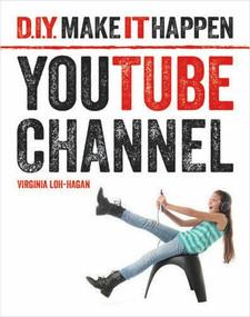 YouTube Channel - 9781634722773 by Virginia Loh-Hagan, 9781634722773